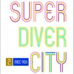Mec Yek - Super Diver City Cover