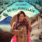Lila Downs - Balas y Chocolate Cover
