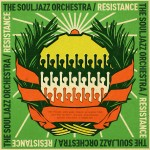 The Souljazz Orchestra - Resistance Cover