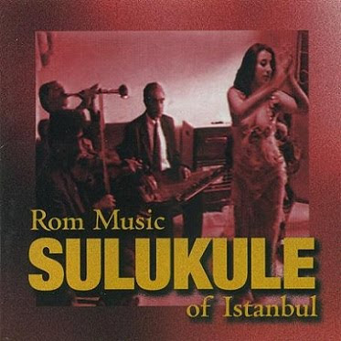 Sulukule Rom Music of Istanbul Cover