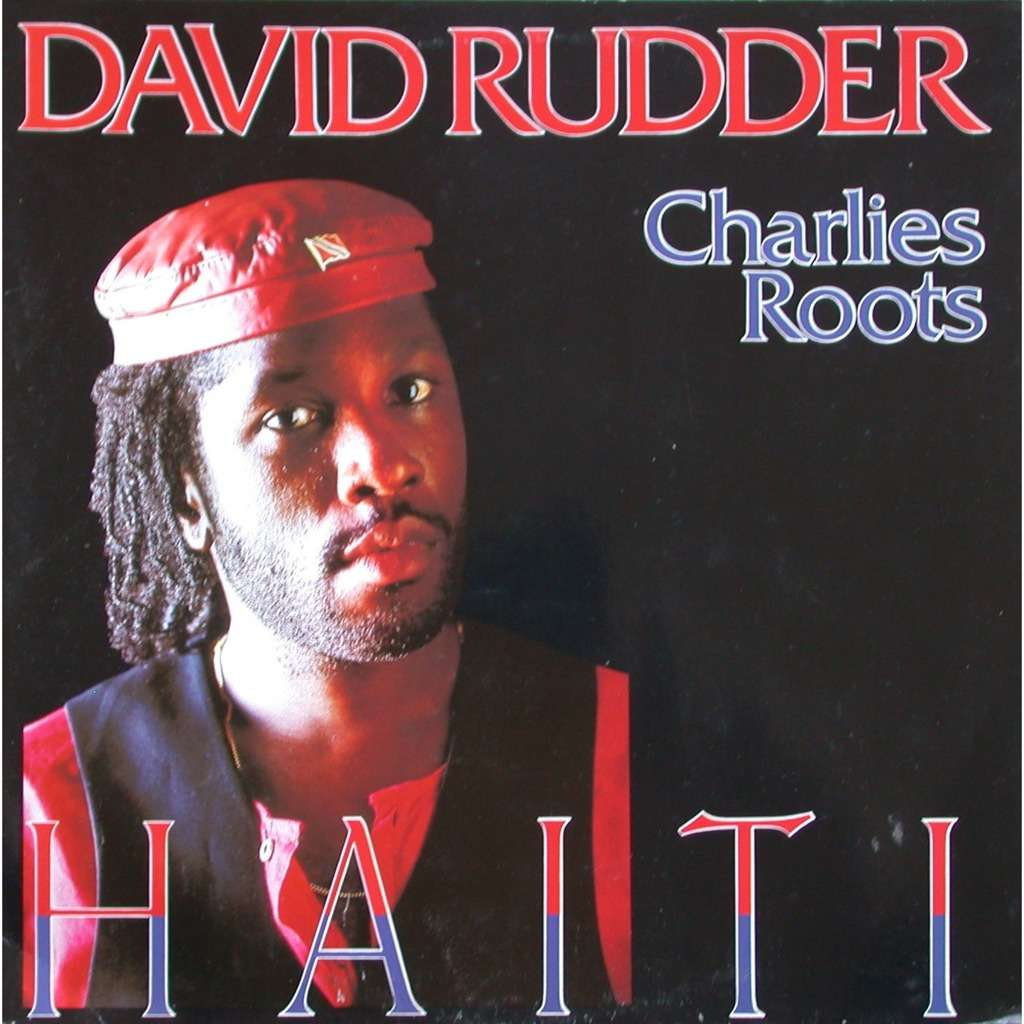 David Rudder & Charlie's Roots - Haiti Cover