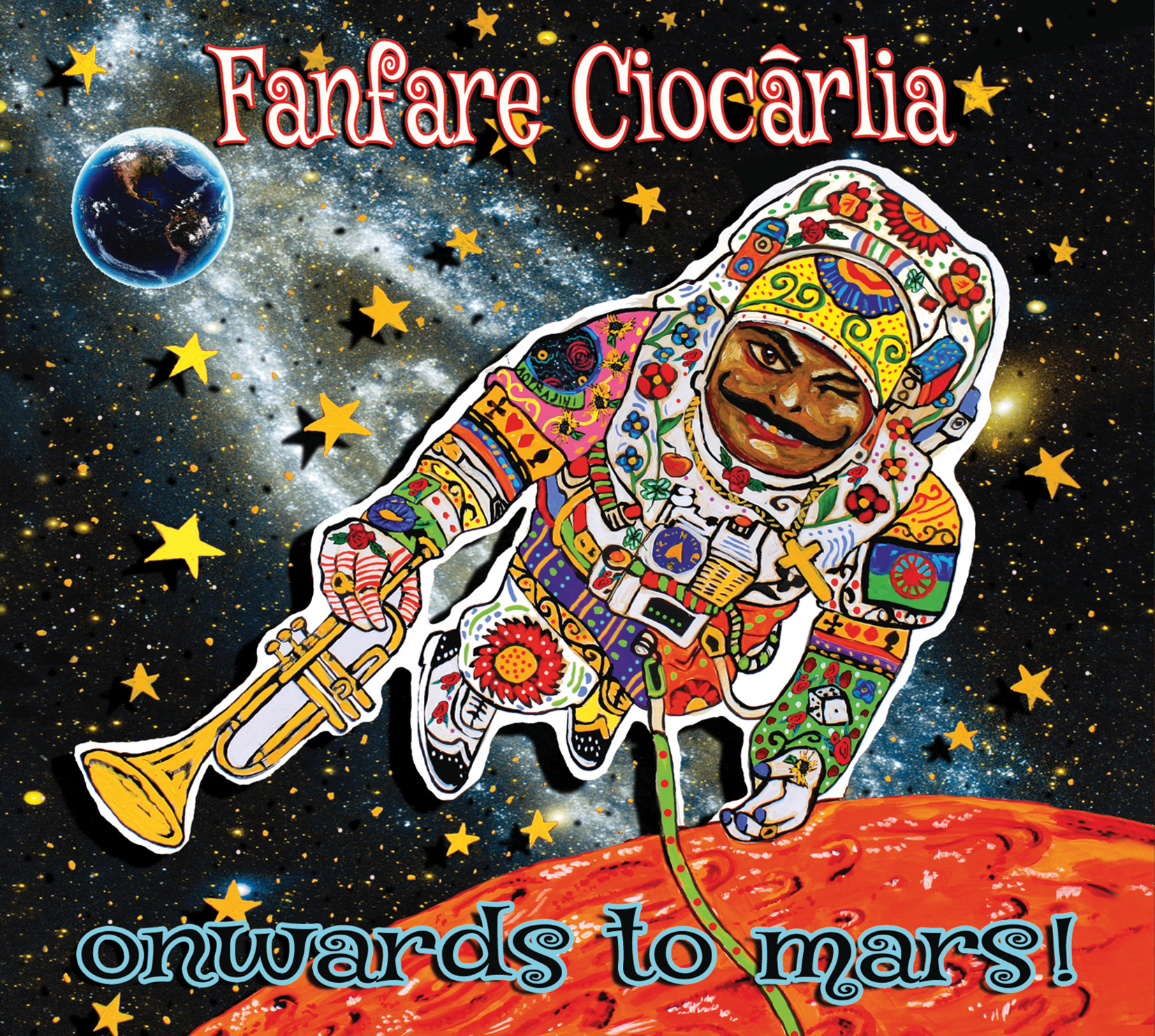 Fanfare-Ciocarlia---Onwards-to-Mars!-Cover