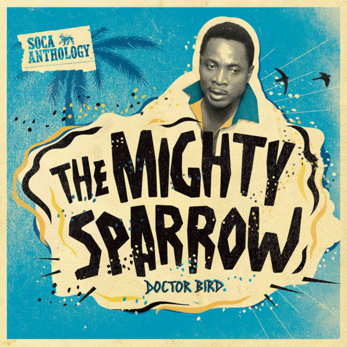 The Mighty Sparrow - Doctor Bird Cover