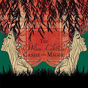 Cassie-and-Maggie---The-Willow-Collection-Cover