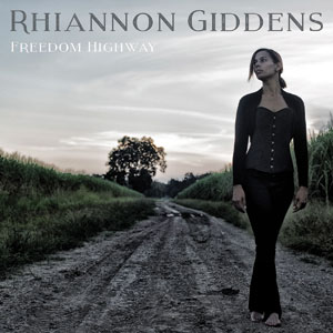 Rhiannon-Giddens---Freedom-Highway-Cover