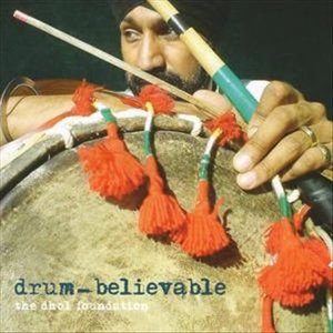 The Dhol Foundation Drum-Believable